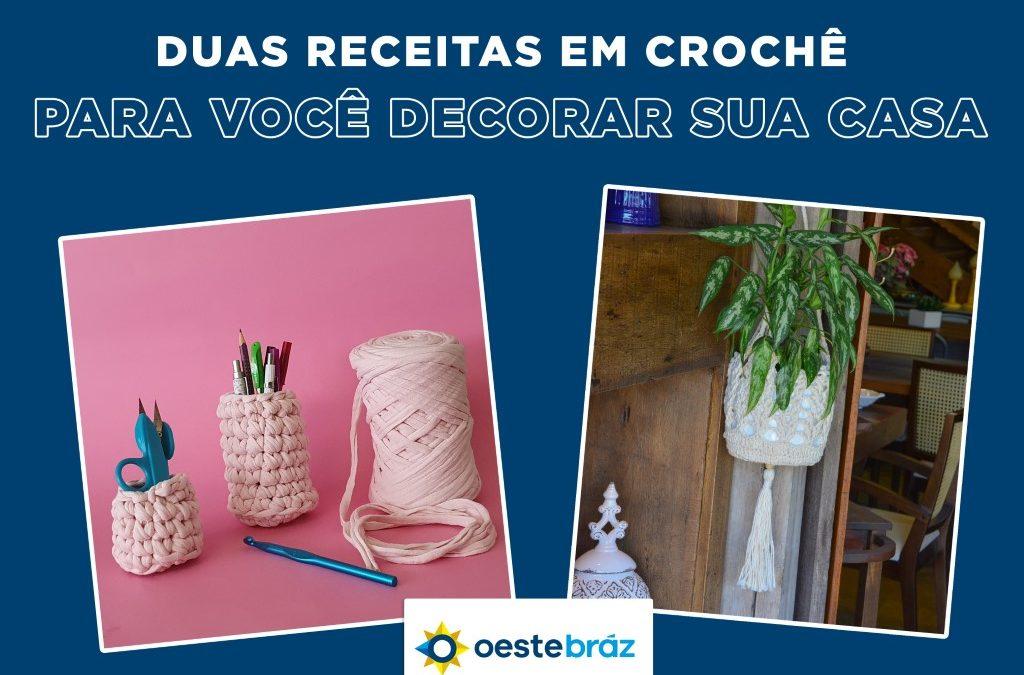 2 Receitas em crochê para você decorar sua casa